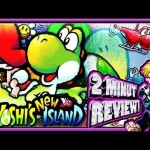 Two Minute Review – Yoshi's New Island (3DS)
