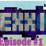 Hexxit survival series: episode 1